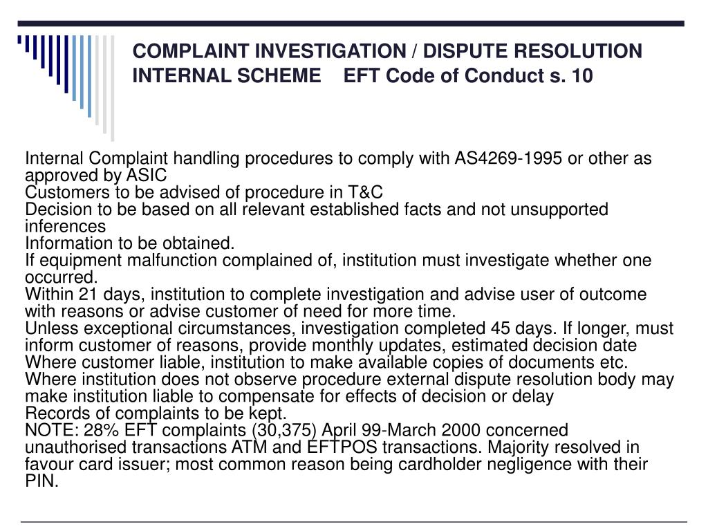 Internal Complaint handling procedures to comply with AS4269-1995 or other as approved by ASIC