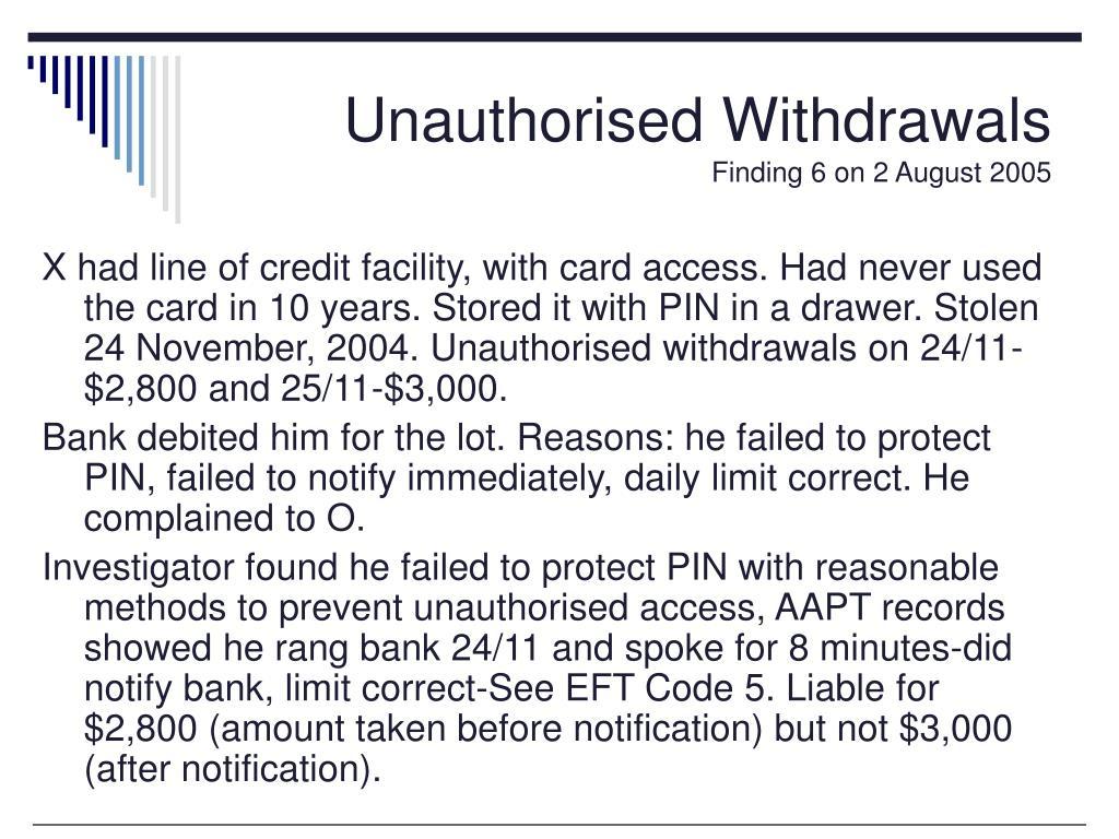 Unauthorised Withdrawals