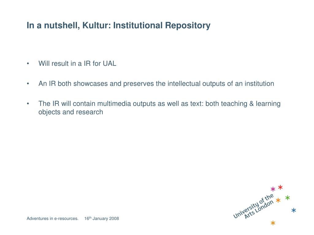 In a nutshell, Kultur: Institutional Repository