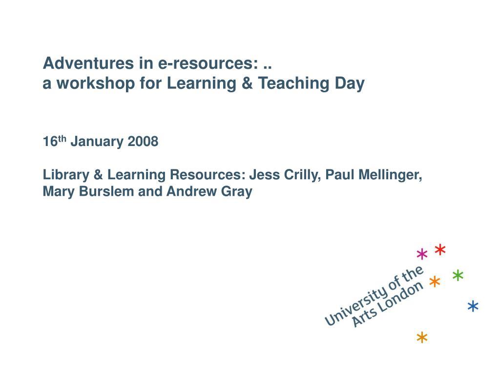 Adventures in e-resources: ..
