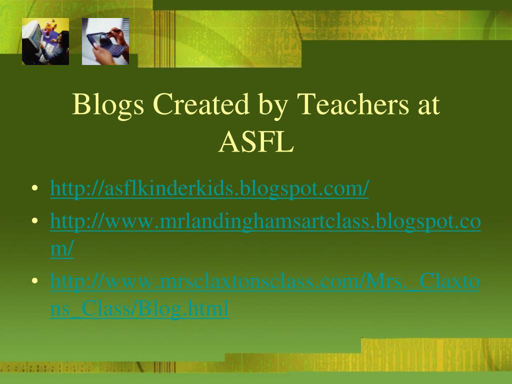 Blogs Created by Teachers at ASFL