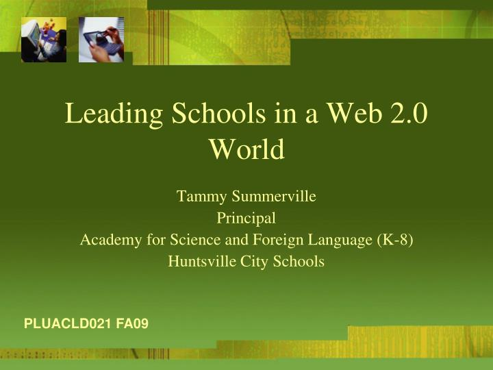 Leading schools in a web 2 0 world