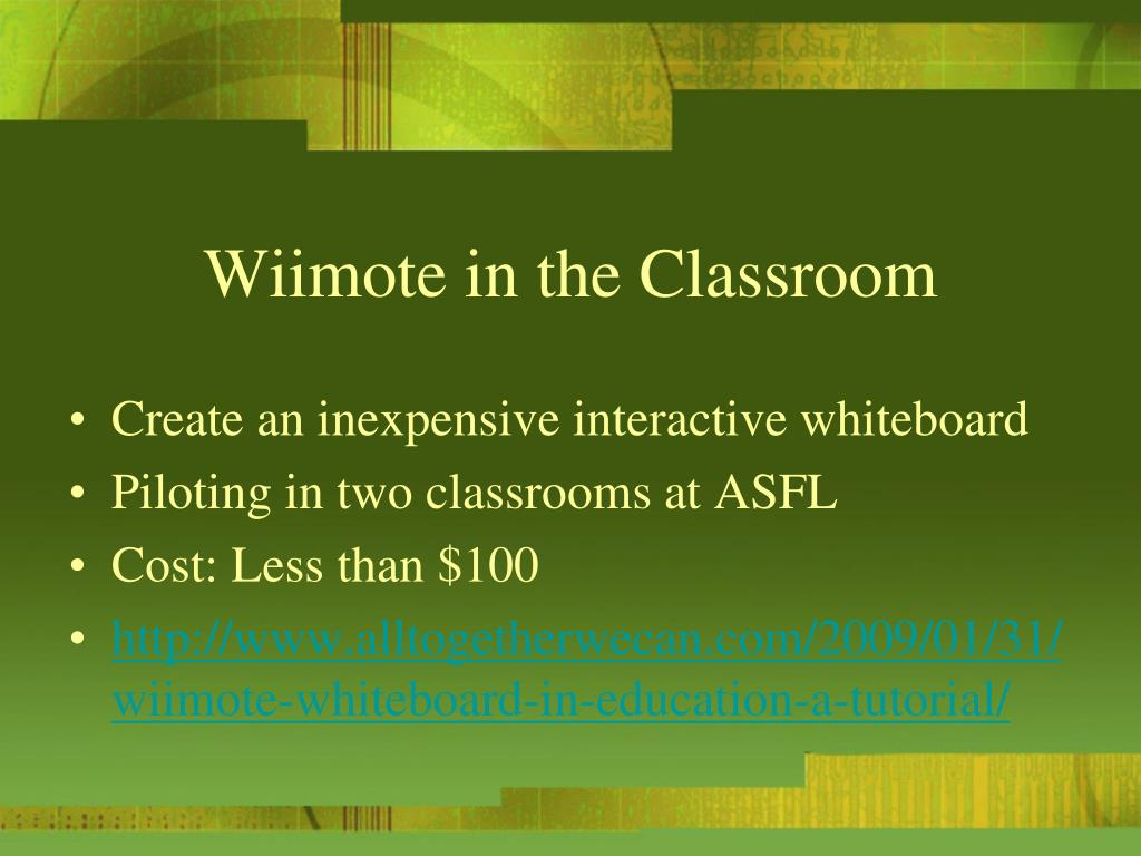 Wiimote in the Classroom