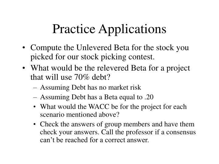 Practice applications l.jpg