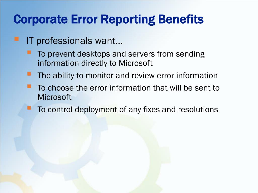 Corporate Error Reporting Benefits