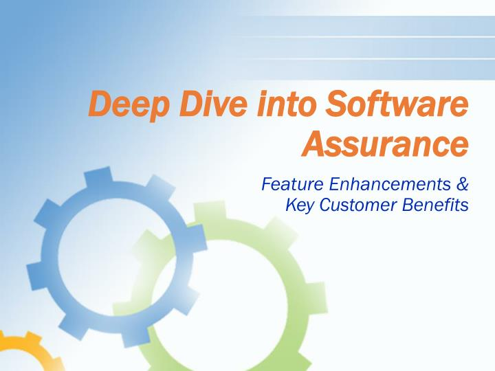 Deep dive into software assurance l.jpg
