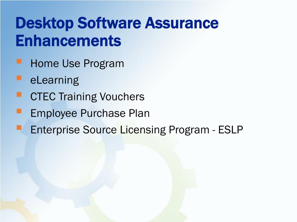 Desktop Software Assurance Enhancements