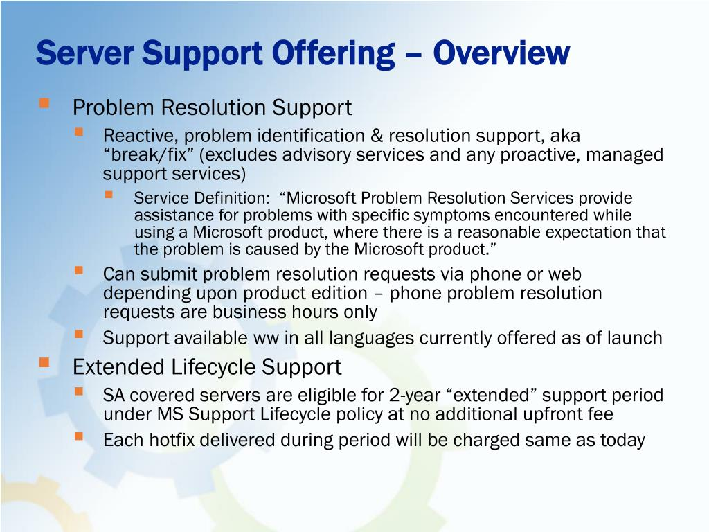 Server Support Offering – Overview