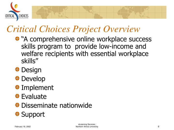 Critical Choices Project Overview