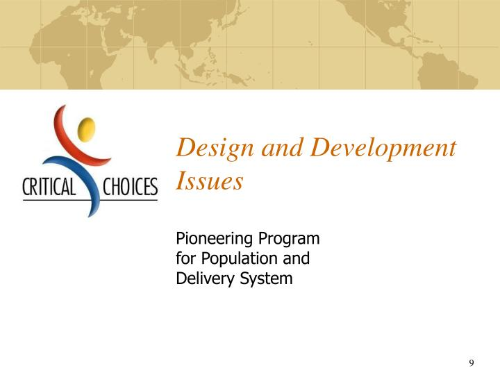 Design and Development Issues