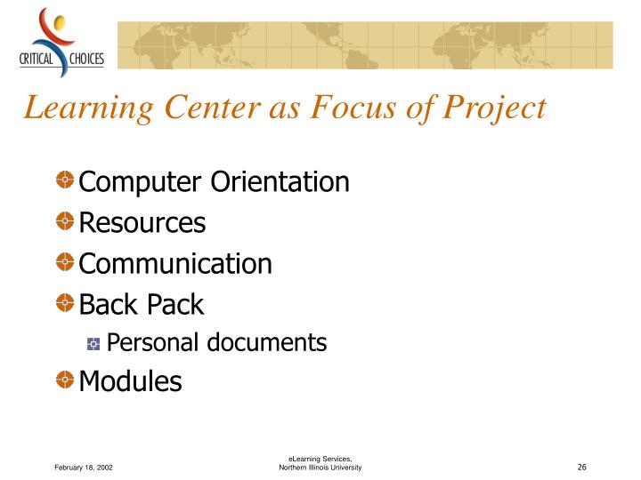 Learning Center as Focus of Project