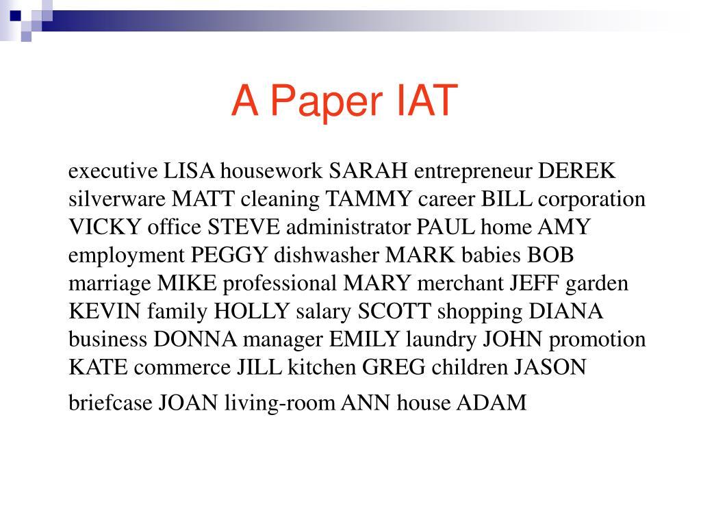A Paper IAT