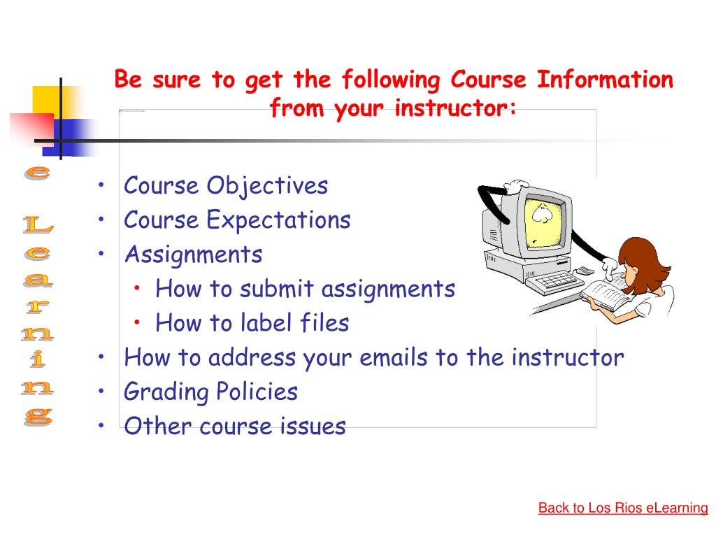 Be sure to get the following Course Information