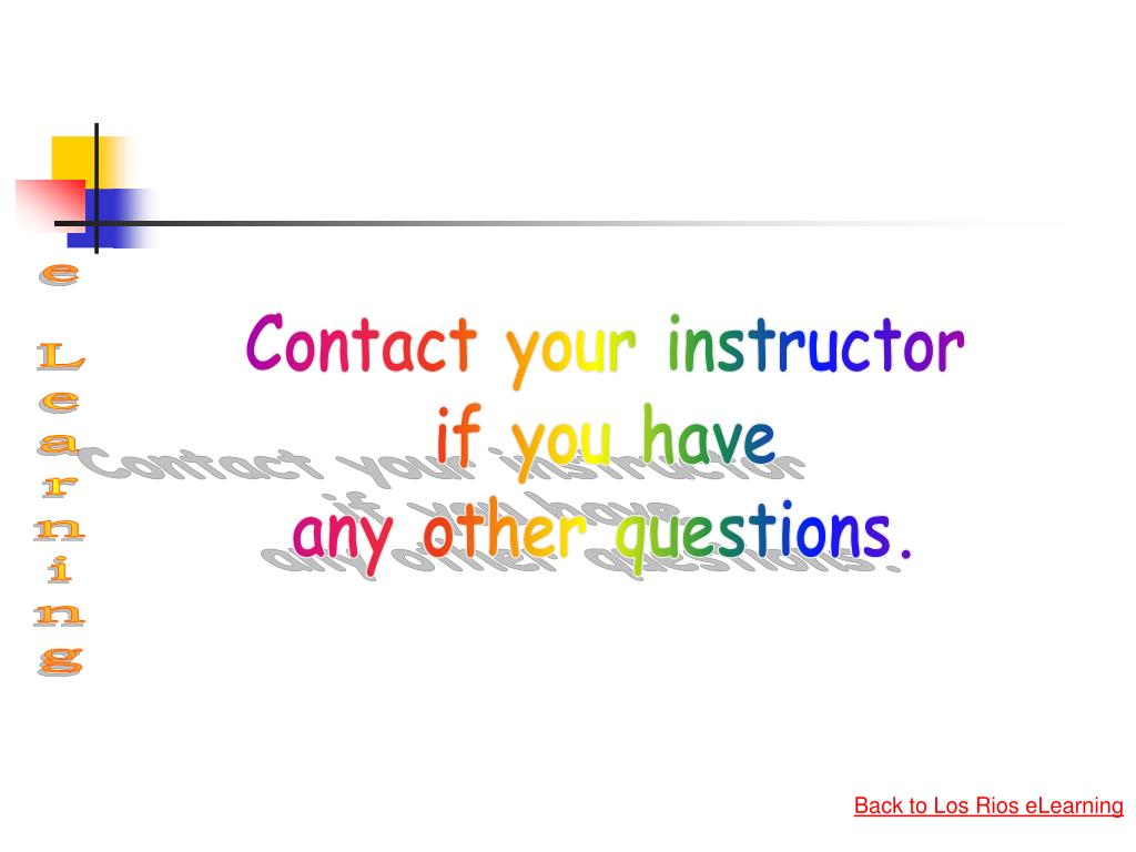 Contact your instructor