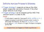 infinite horizon prisoner s dilemma31