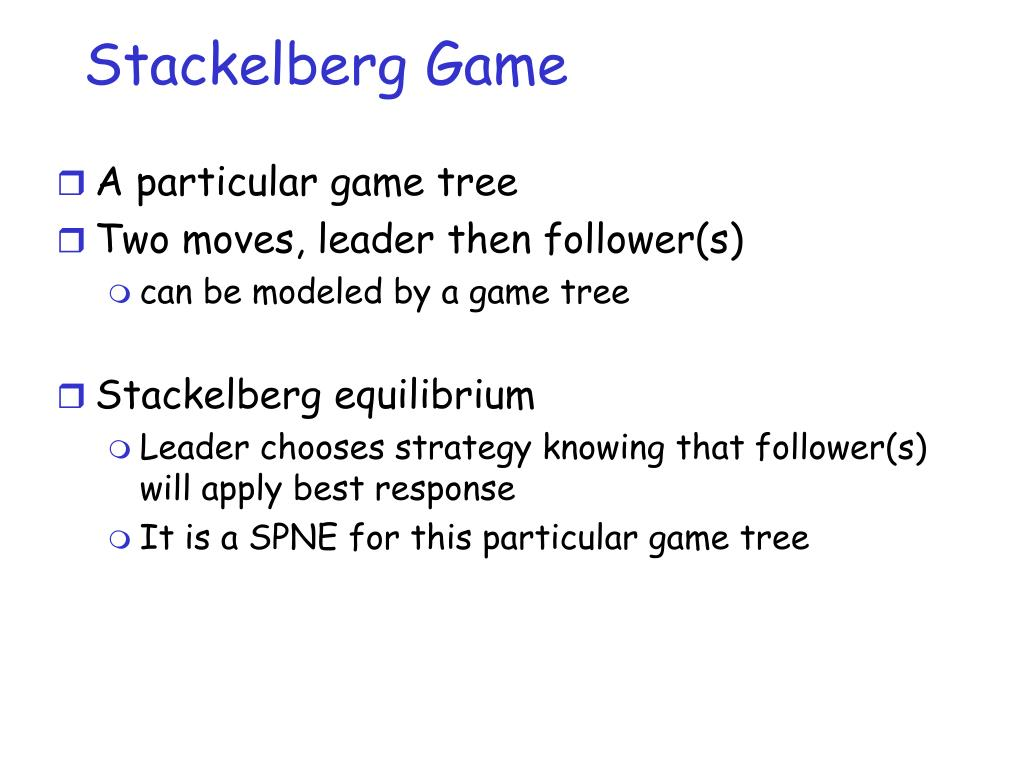 Stackelberg Game