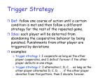 trigger strategy
