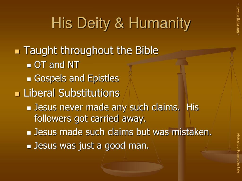 His Deity & Humanity
