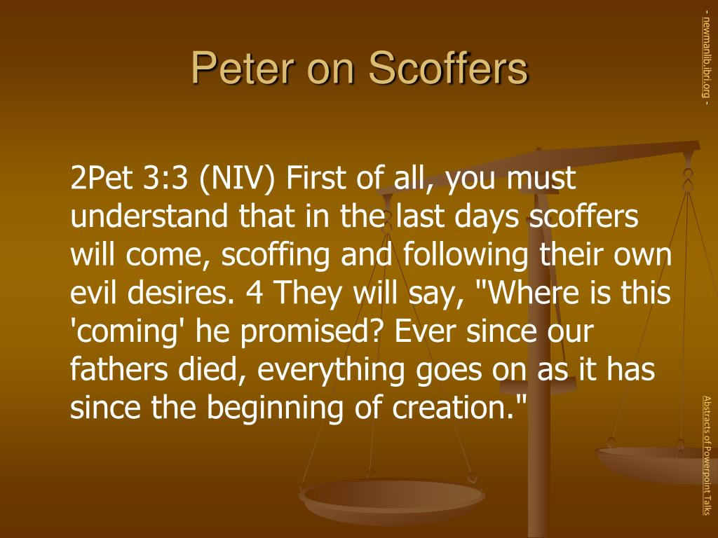 Peter on Scoffers