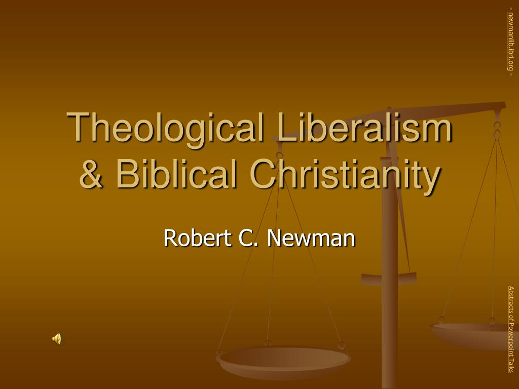 theological liberalism biblical christianity