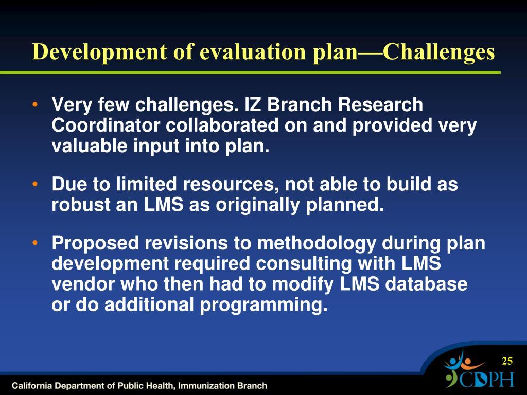 Development of evaluation plan—Challenges