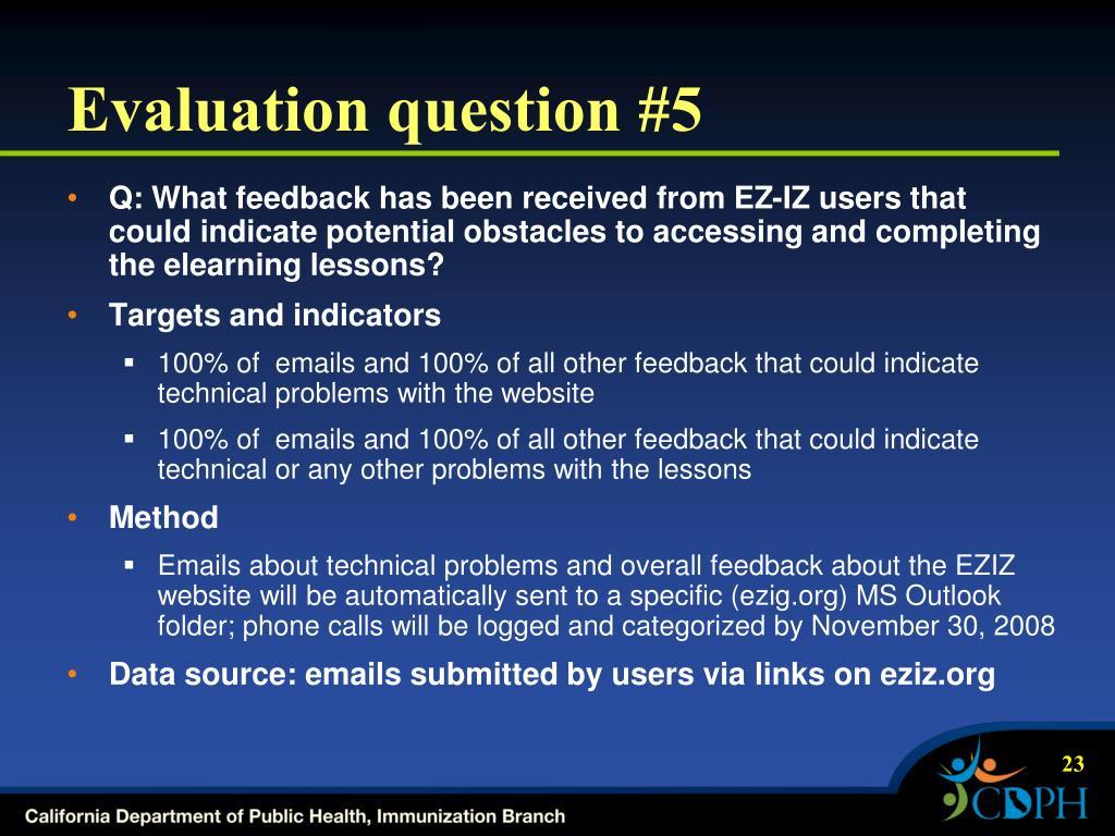 Evaluation question #5