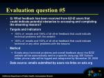 evaluation question 5
