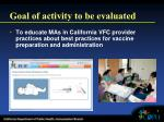 goal of activity to be evaluated