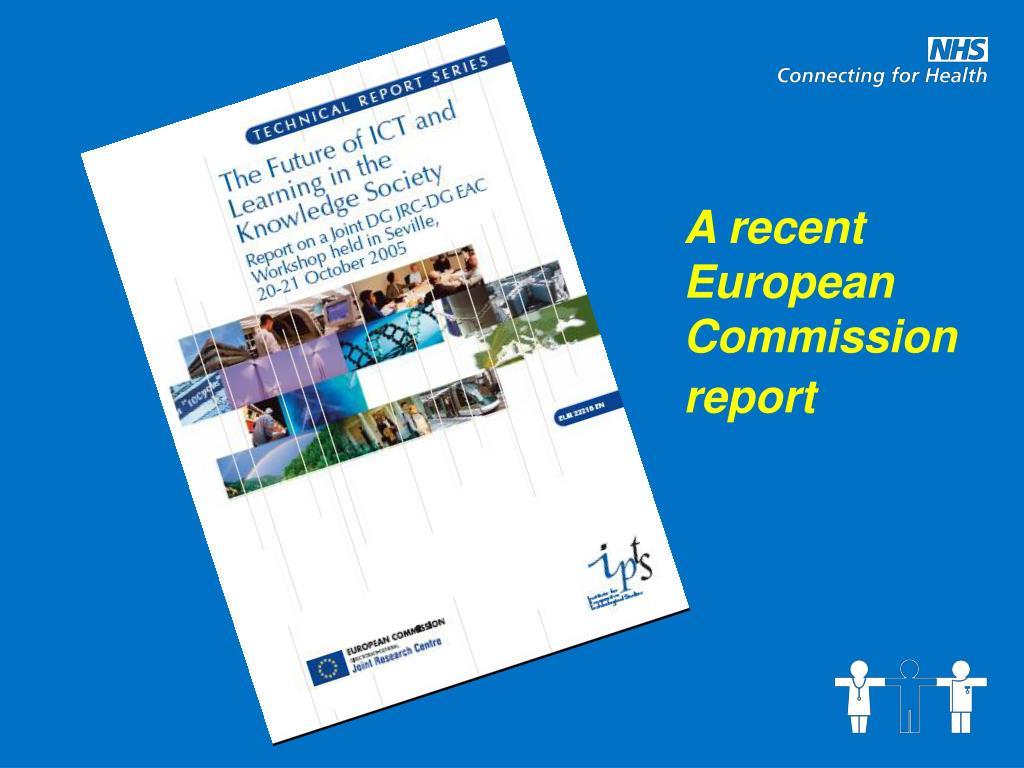 A recent European Commission report