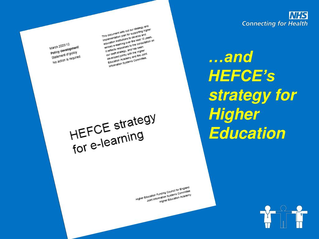 …and HEFCE's strategy for Higher Education