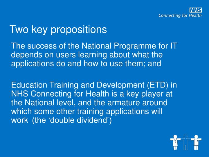 Two key propositions l.jpg