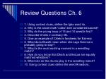 review questions ch 6