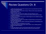 review questions ch 8
