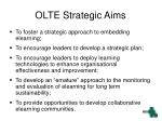 olte strategic aims