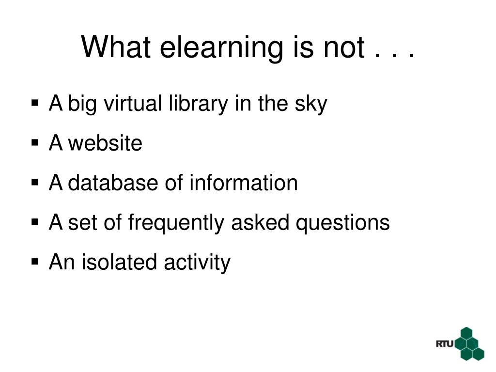 What elearning is not . . .