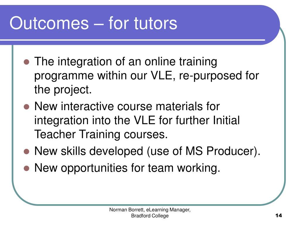 Outcomes – for tutors