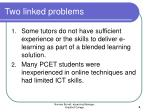 two linked problems