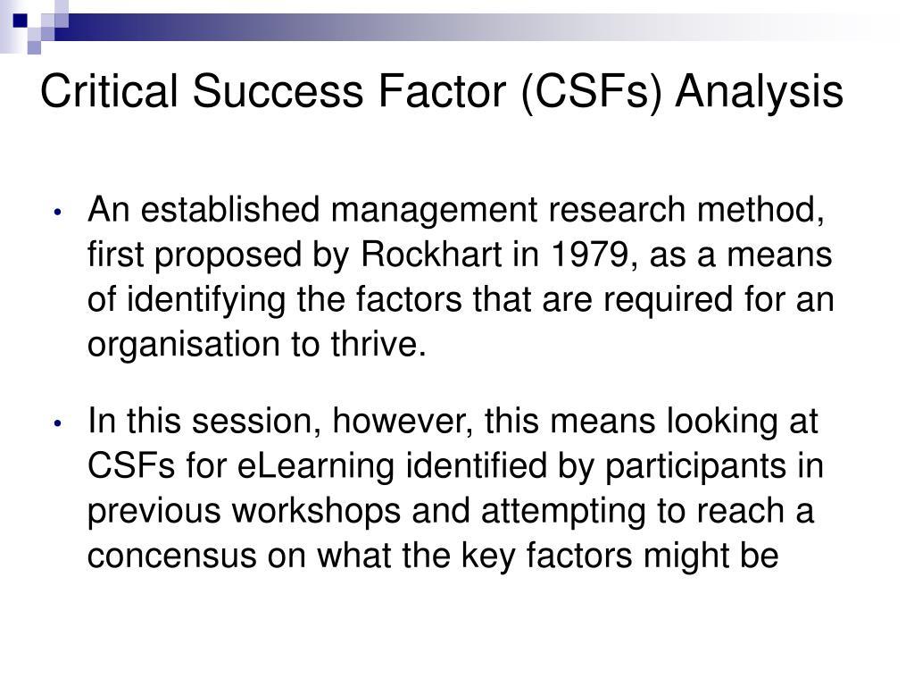 Critical Success Factor (CSFs) Analysis