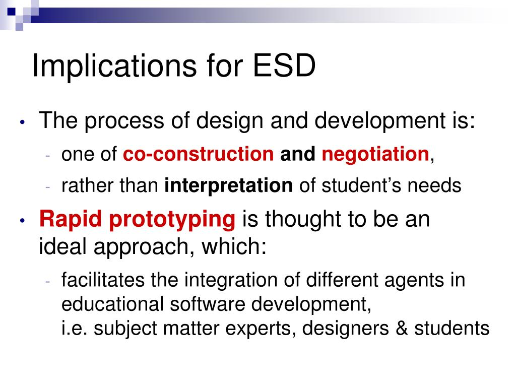 Implications for ESD