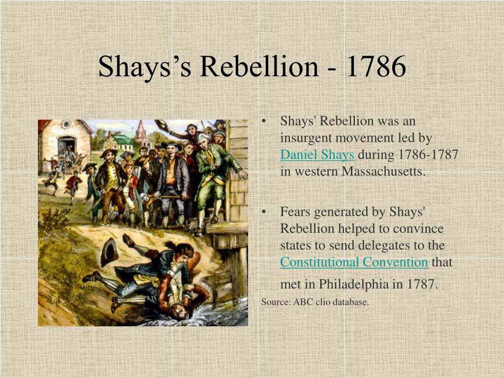 Shays's Rebellion - 1786