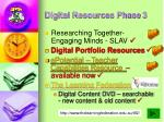digital resources phase 3
