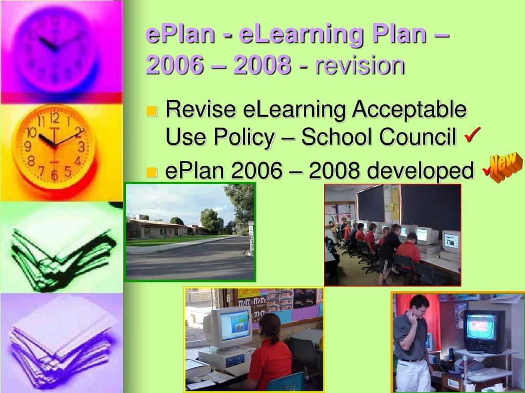 ePlan - eLearning Plan – 2006 – 2008