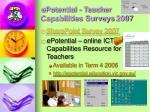 epotential teacher capabilities surveys 2007