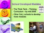 school developed modules