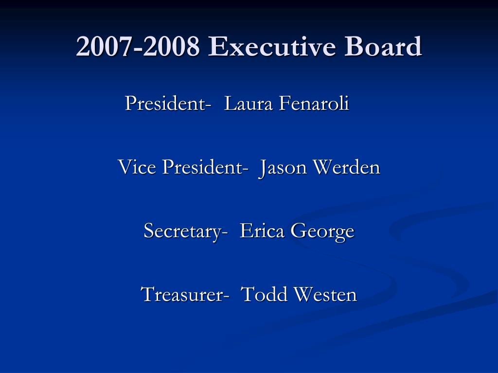 2007-2008 Executive Board