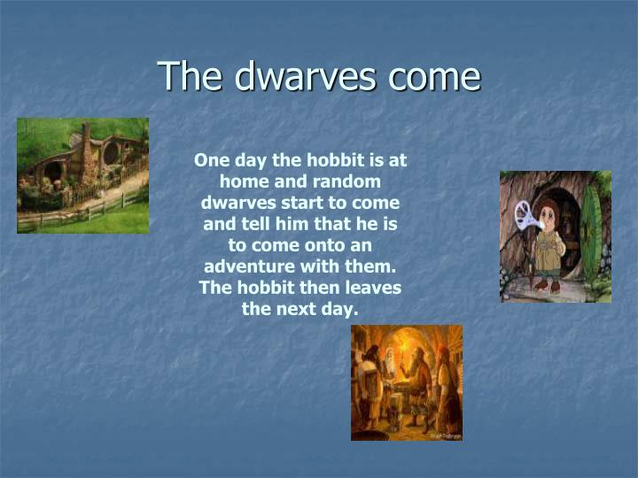 The dwarves come l.jpg