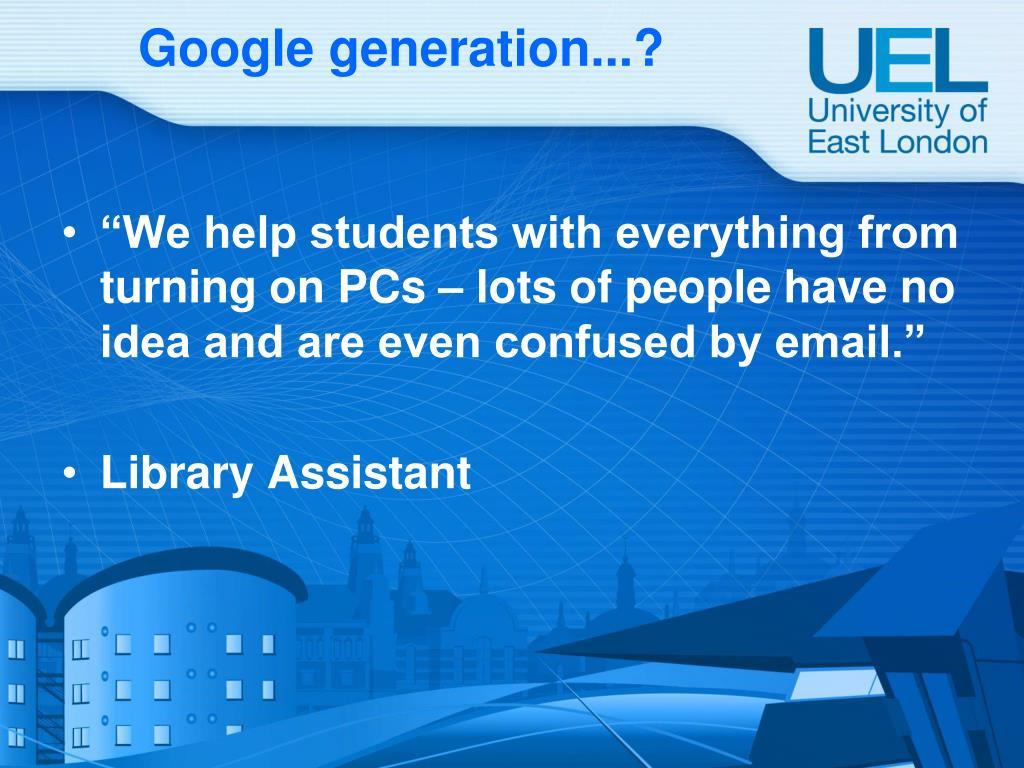Google generation...?