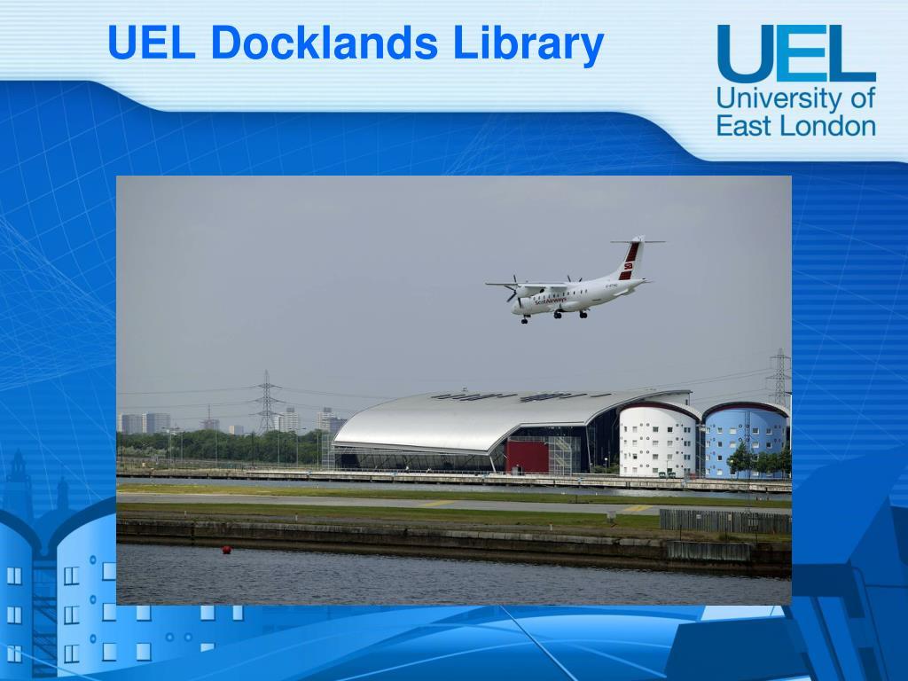 UEL Docklands Library