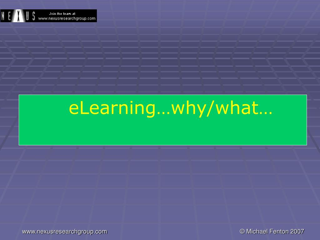 eLearning…why/what…