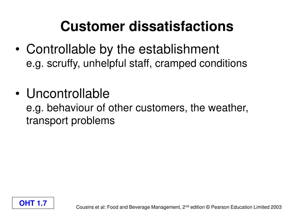 Customer dissatisfactions